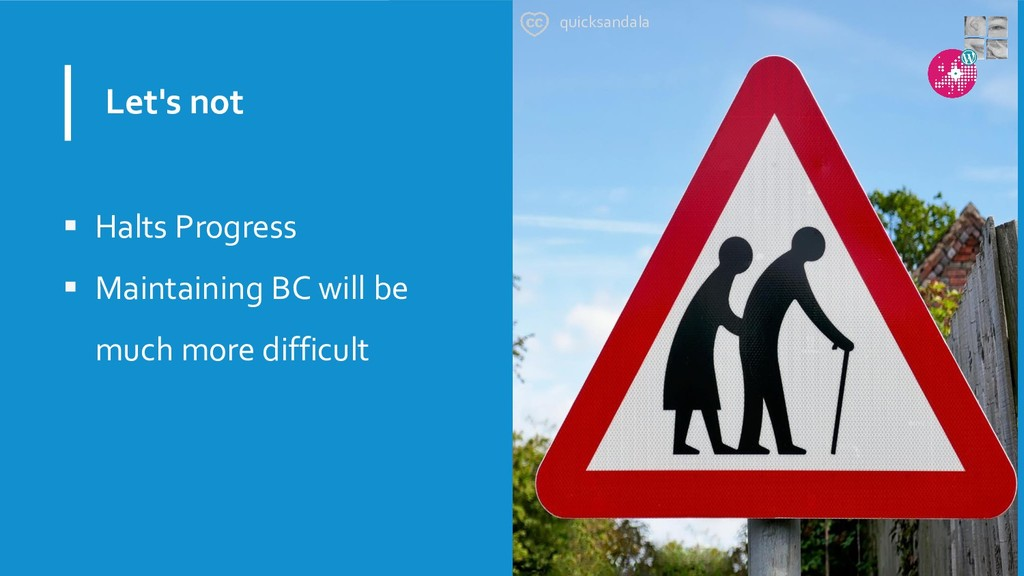Let's not  Halts Progress  Maintaining BC wil...