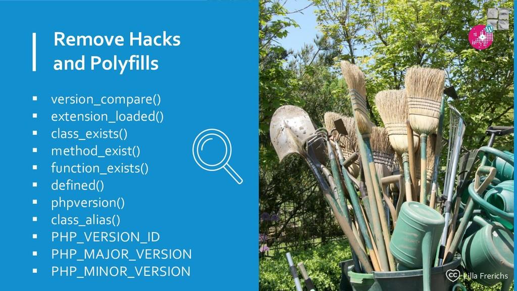 Remove Hacks and Polyfills  version_compare() ...