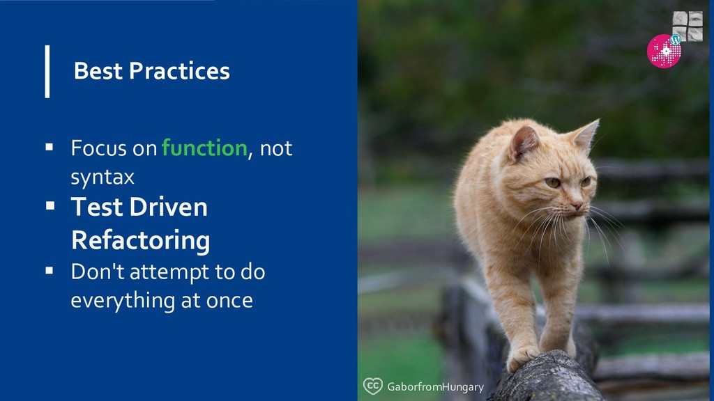 Best Practices  Focus on function, not syntax ...