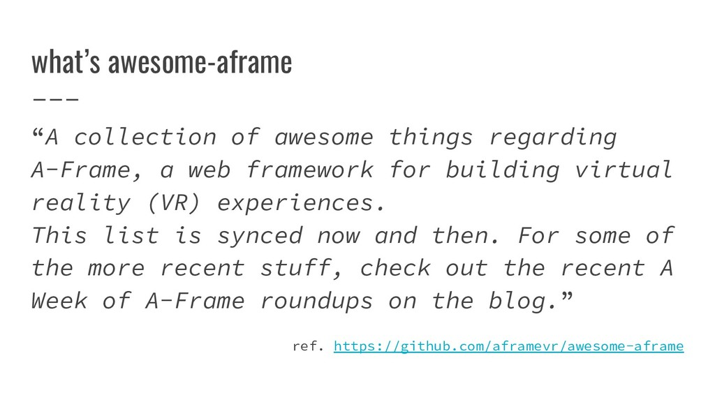 "what's awesome-aframe ""A collection of awesome ..."