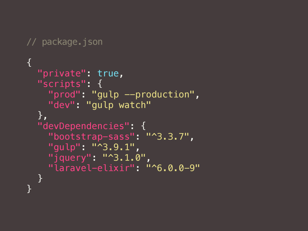 """// package.json { """"private"""": true, """"scripts"""": {..."""