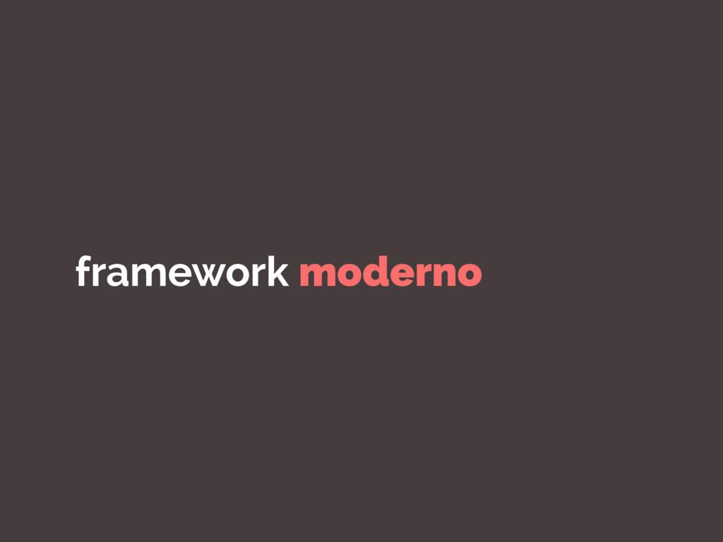 framework moderno