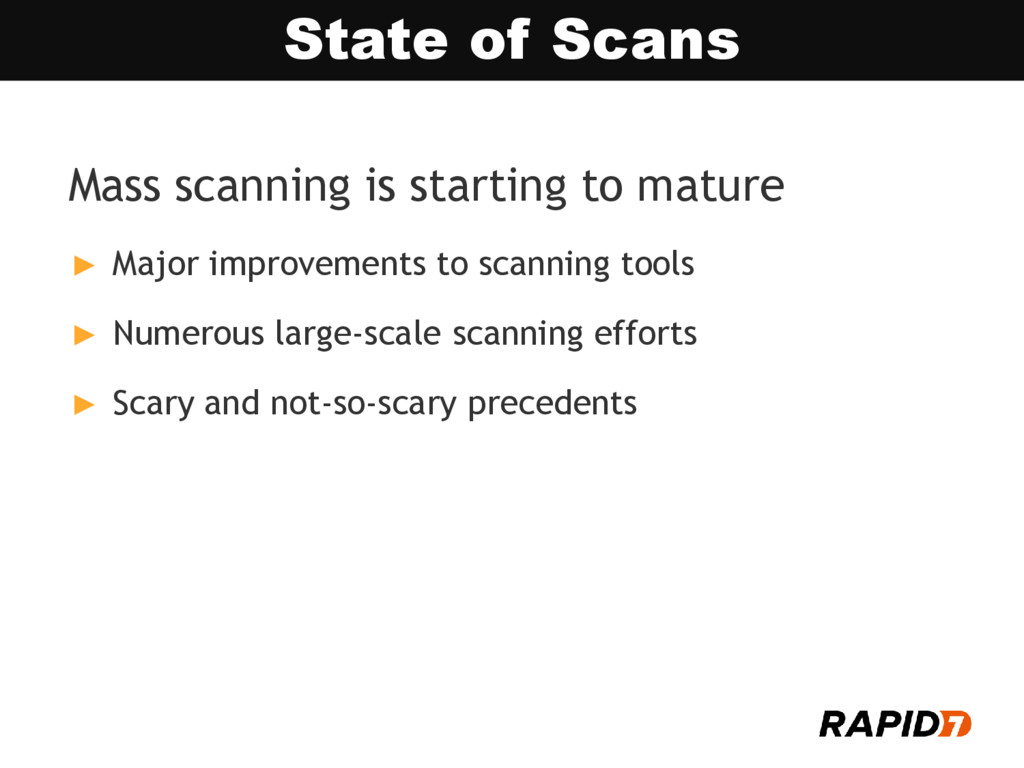 Mass scanning is starting to mature ► Major imp...