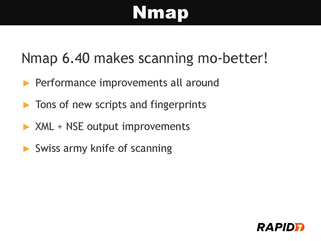 Nmap 6.40 makes scanning mo-better! ► Performan...