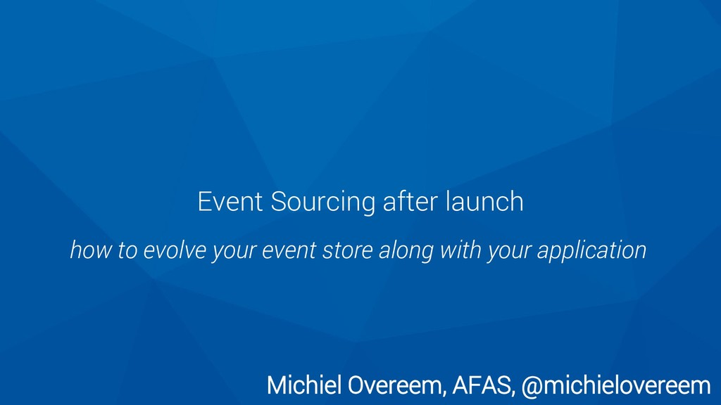 Event Sourcing after launch how to evolve your ...