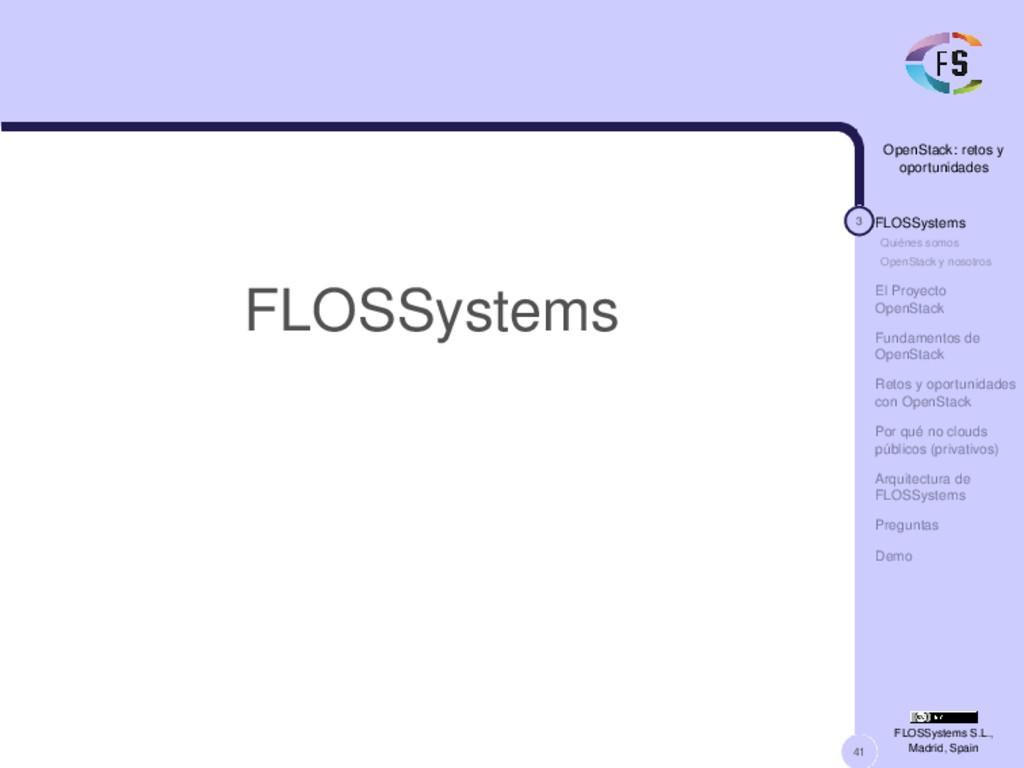 41 OpenStack: retos y oportunidades 3 FLOSSyste...