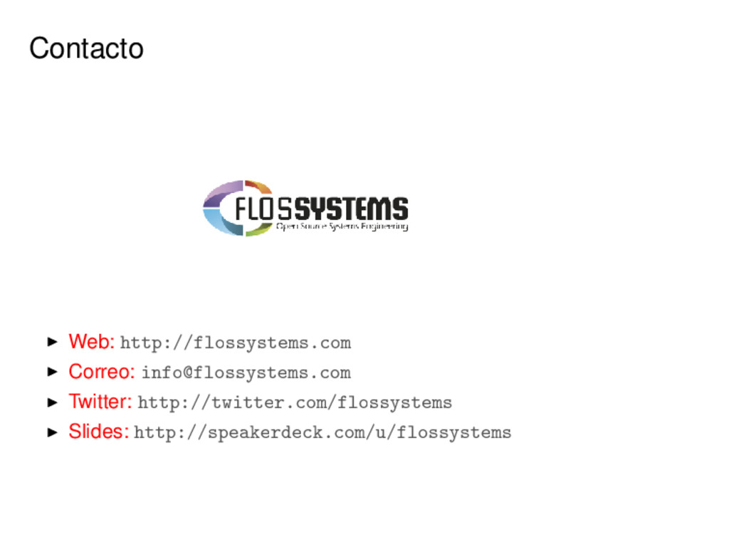 Contacto Web: http://flossystems.com Correo: in...