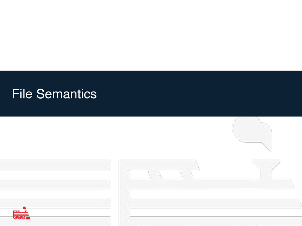 File Semantics