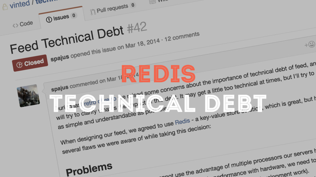 REDIS TECHNICAL DEBT
