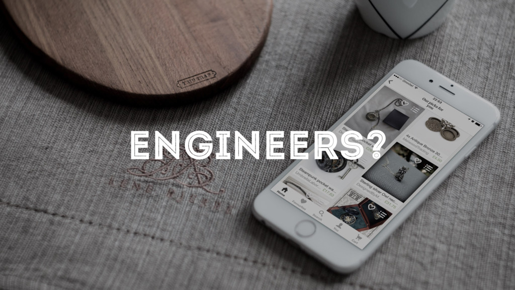ENGINEERS?