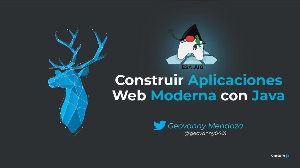 Construir Aplicaciones Web Moderna con Java Geo...