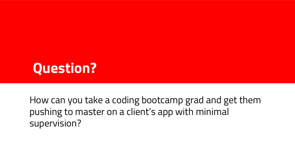 Question? How can you take a coding bootcamp gr...