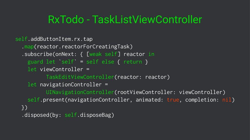 RxTodo - TaskListViewController self.addButtonI...