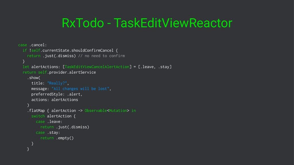 RxTodo - TaskEditViewReactor case .cancel: if !...