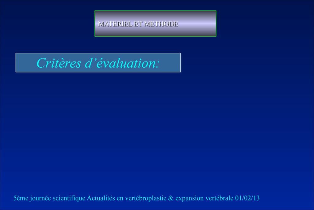Critères d'évaluation: MATERIEL ET METHODE 5ème...