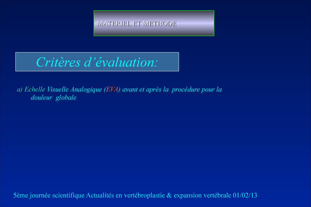 Critères d'évaluation: a) Echelle Visuelle Anal...