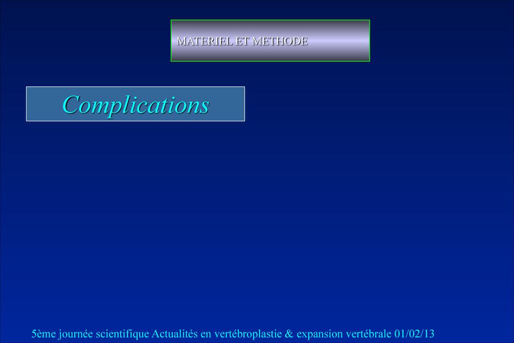 Complications MATERIEL ET METHODE 5ème journée ...