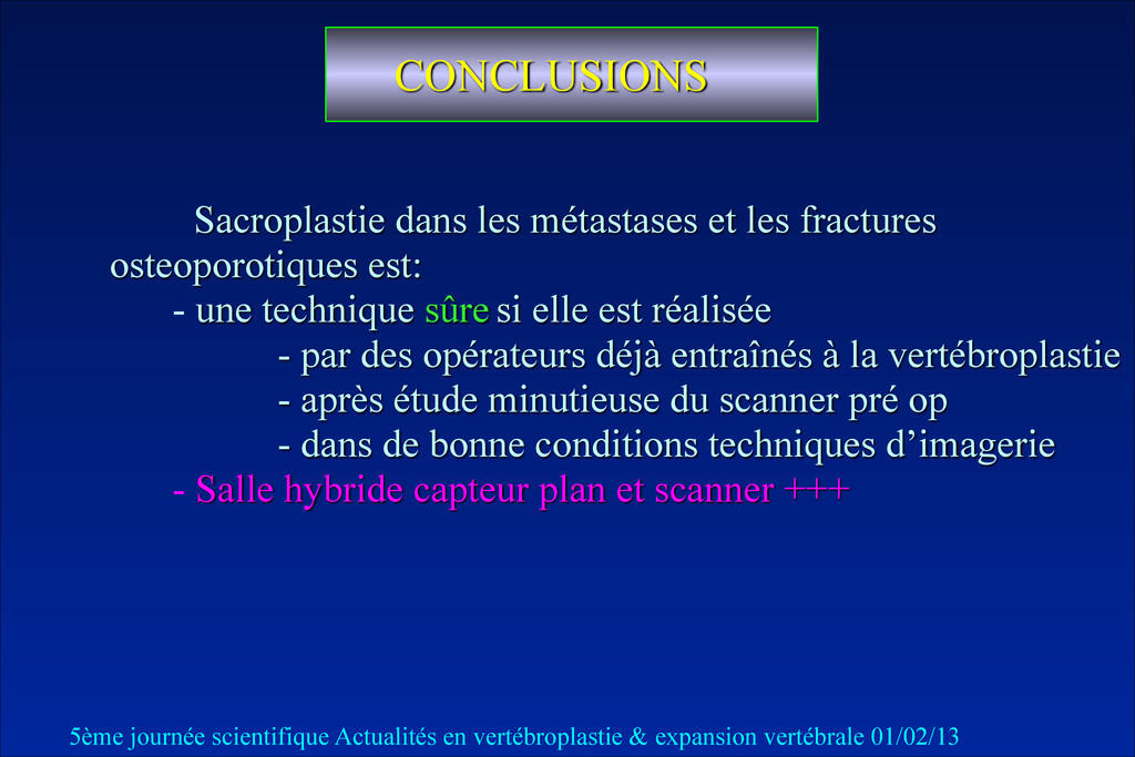 CONCLUSIONS Sacroplastie dans les métastases et...