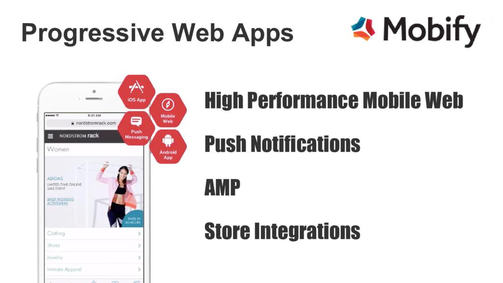 Progressive Web Apps High Performance Mobile We...