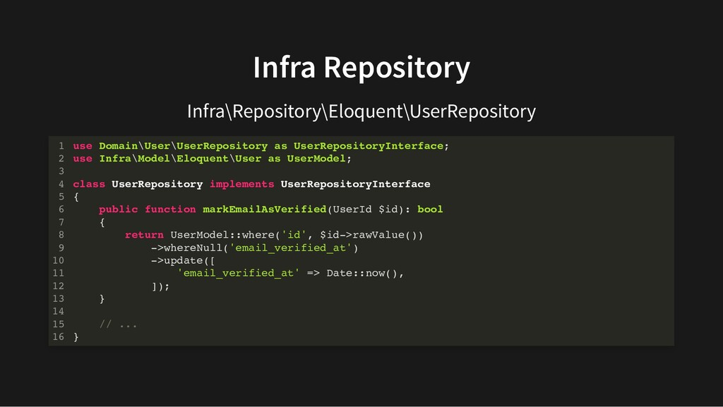 Infra Repository Infra\Repository\Eloquent\User...