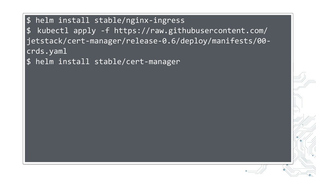 $ helm install stable/nginx-ingress $ kubectl a...