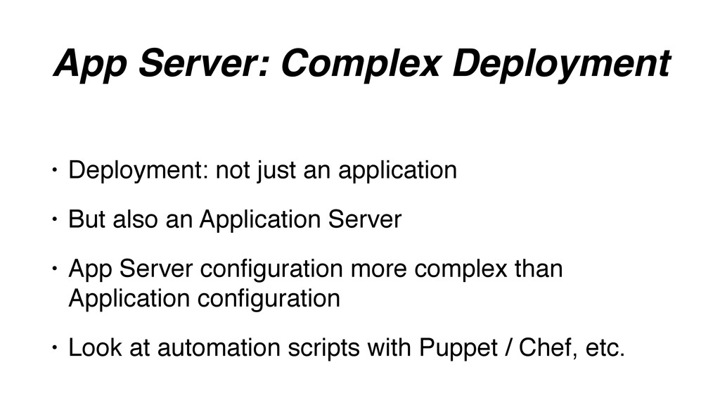 App Server: Complex Deployment • Deployment: no...