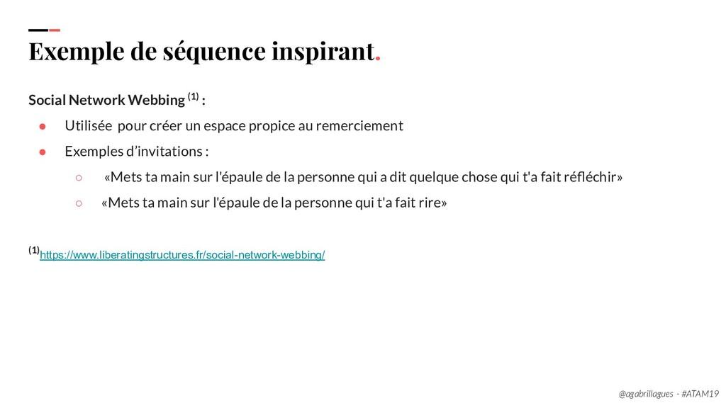 113. Exemple de séquence inspirant. Social Netw...