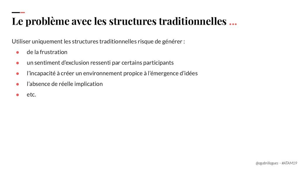 23. Le problème avec les structures traditionne...