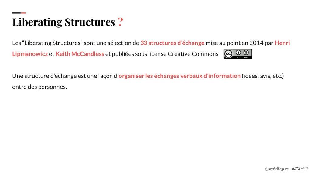 "6. Liberating Structures ? Les ""Liberating Stru..."