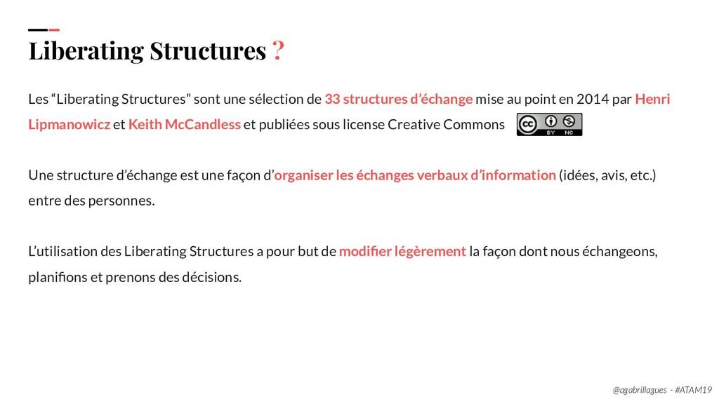 "7. Liberating Structures ? Les ""Liberating Stru..."