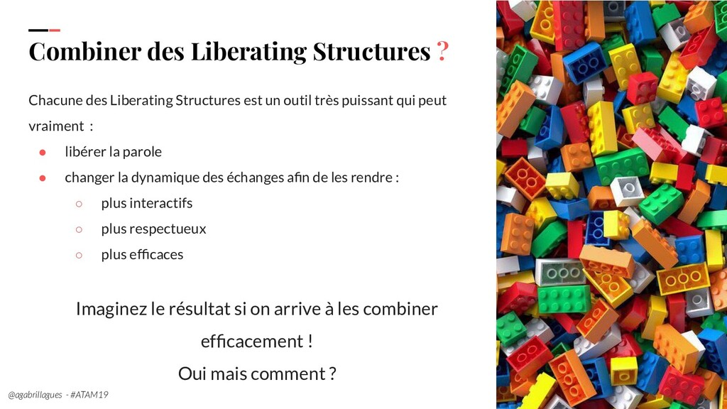 99. Combiner des Liberating Structures ? Chacun...