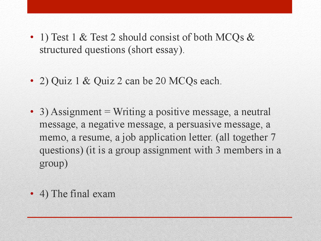 • 1) Test 1 & Test 2 should consist of both MC...