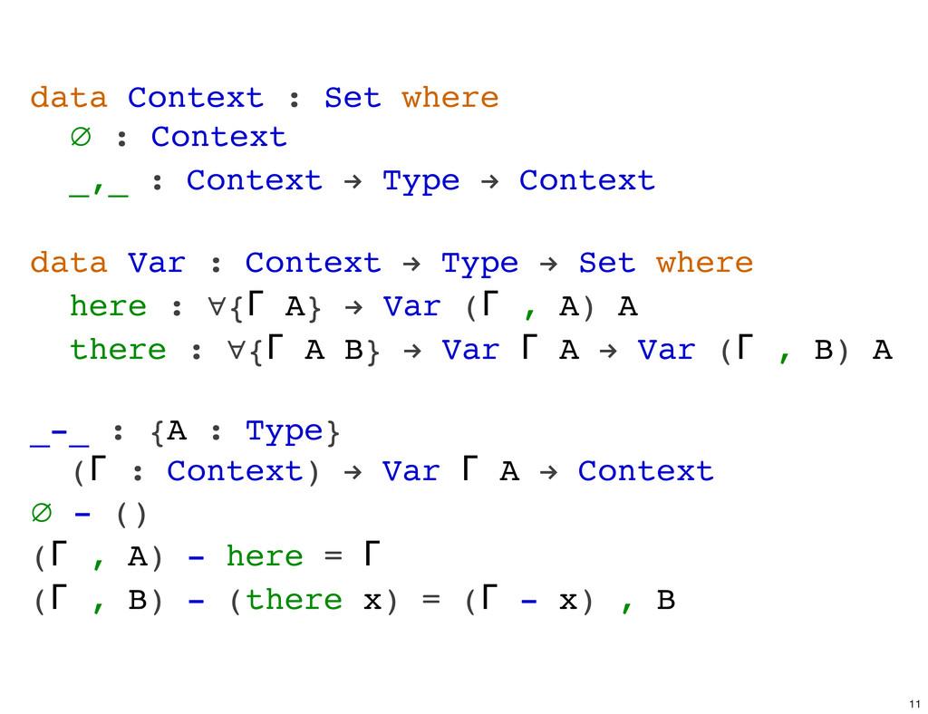 data Context : Set where ∅ : Context _,_ : Cont...