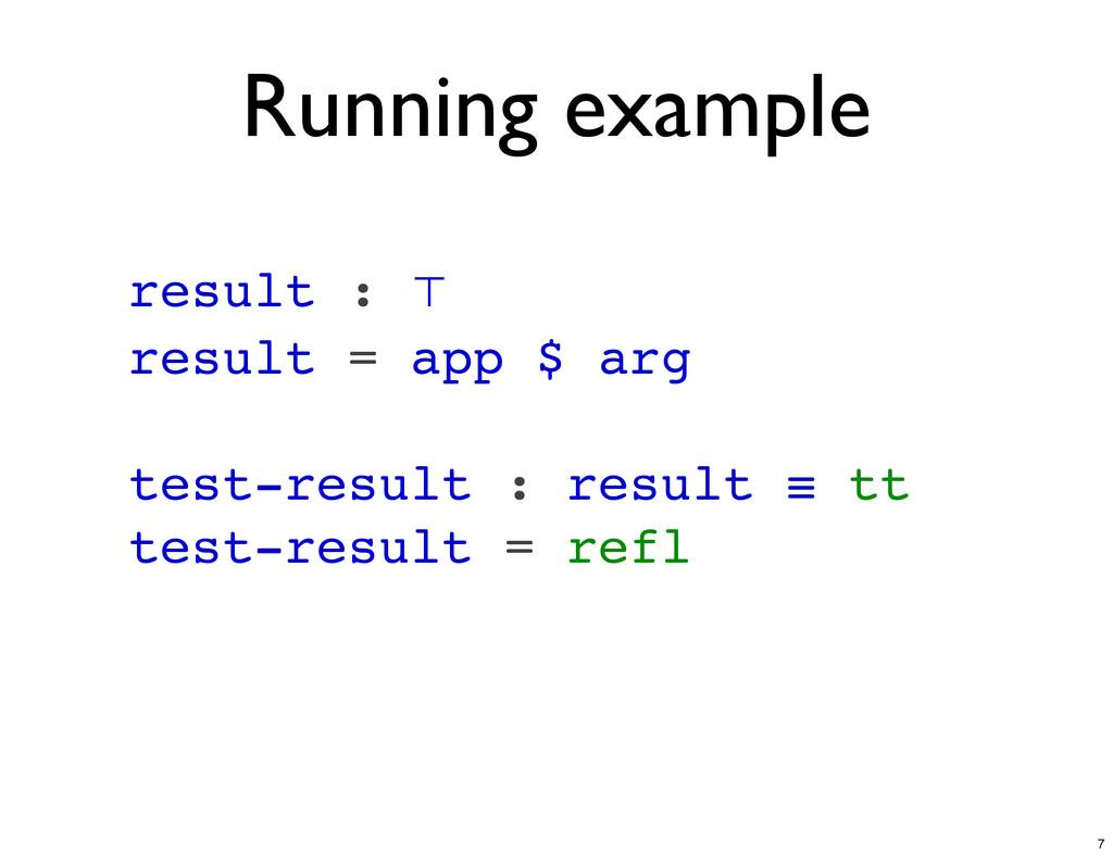 result : ⊤ result = app $ arg test-result : res...