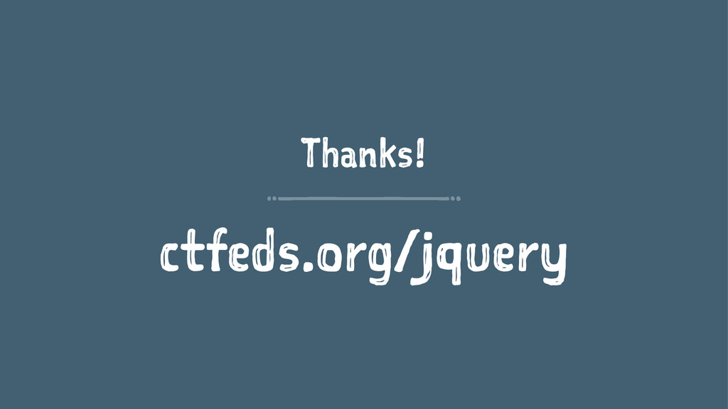 Thanks! ctfeds.org/jquery