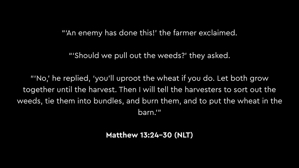 """""""'An enemy has done this!' the farmer exclaimed..."""