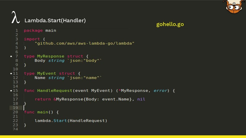 Lambda.Start(Handler) gohello.go