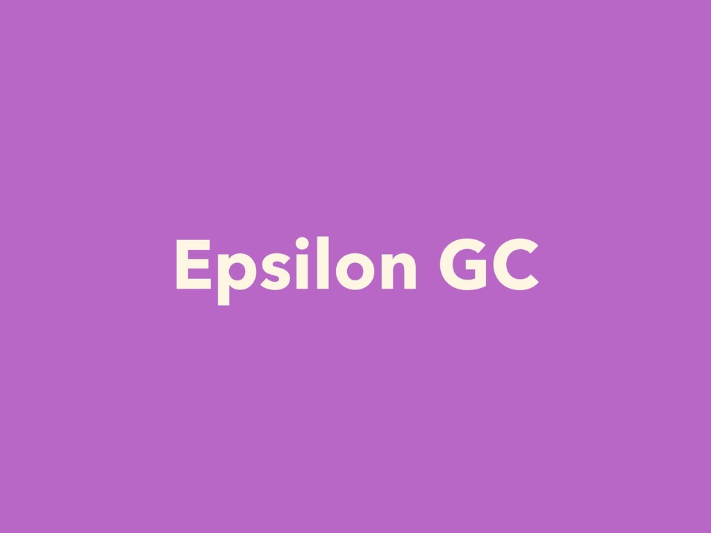 Epsilon GC