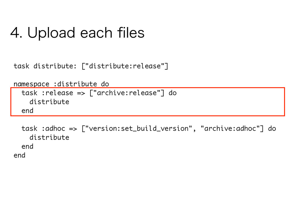 "task distribute: [""distribute:release""] ! names..."