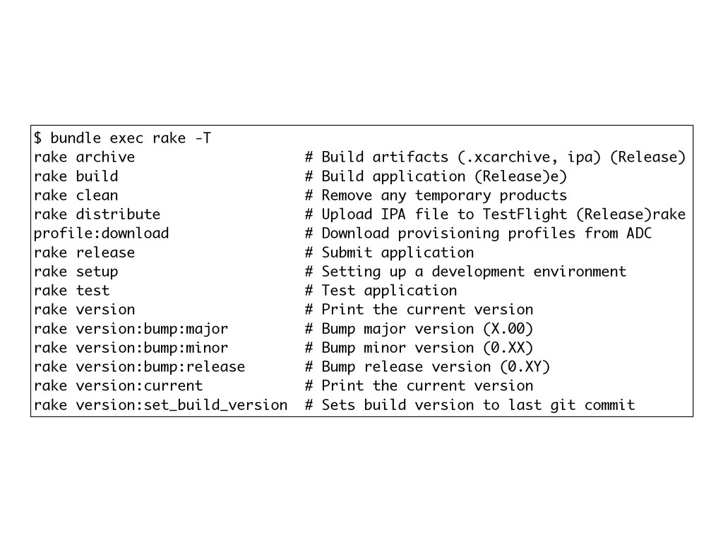 $ bundle exec rake -T rake archive # Build arti...