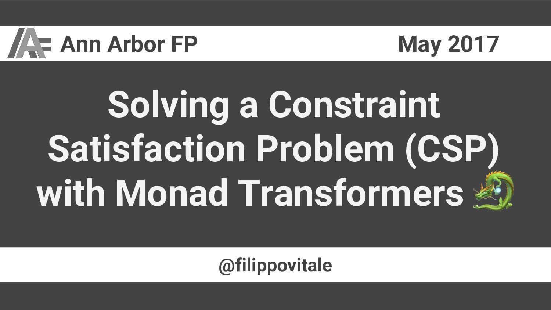 @filippovitale May 2017 Ann Arbor FP Solving a ...