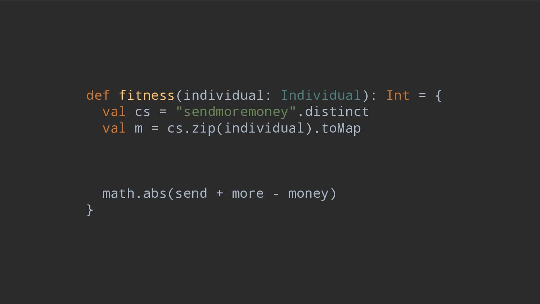 def fitness(individual: Individual): Int = { va...