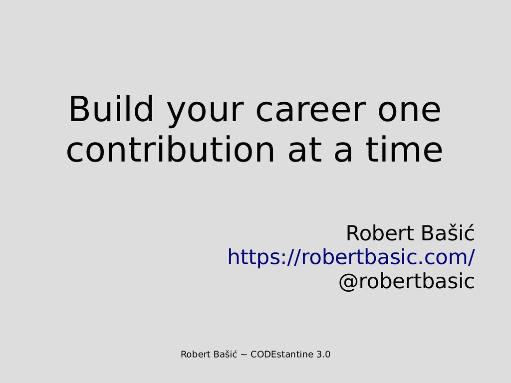 Robert Bašić ~ CODEstantine 3.0 Build your care...