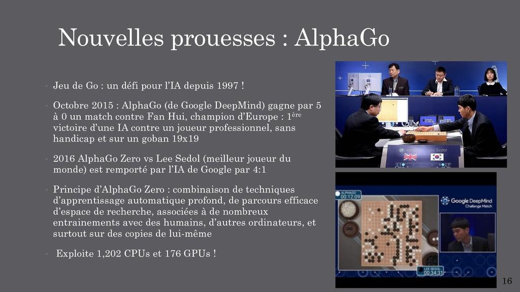 • Jeu de Go : un défi pour l'IA depuis 1997 ! •...