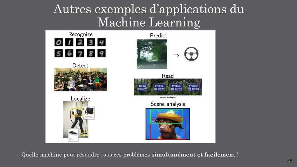 • Quelle machine peut résoudre tous ces problèm...