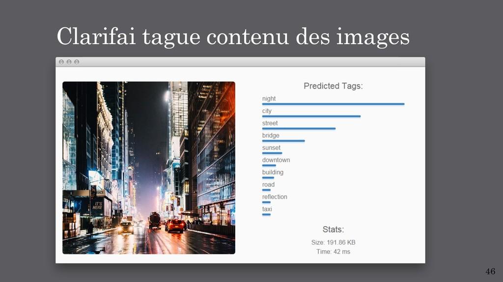 46 Clarifai tague contenu des images