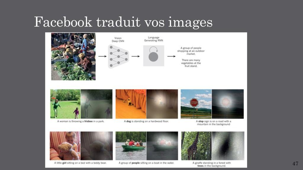 47 Facebook traduit vos images