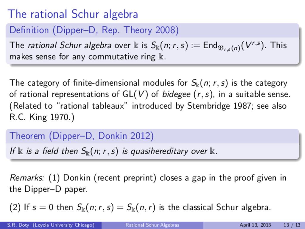 The rational Schur algebra Definition (Dipper–D,...