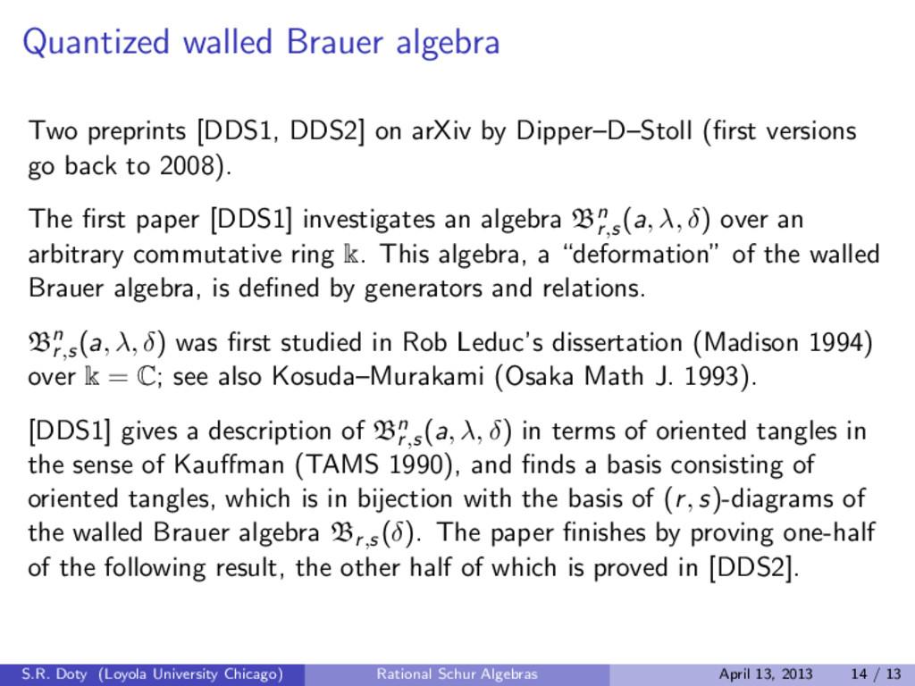 Quantized walled Brauer algebra Two preprints [...