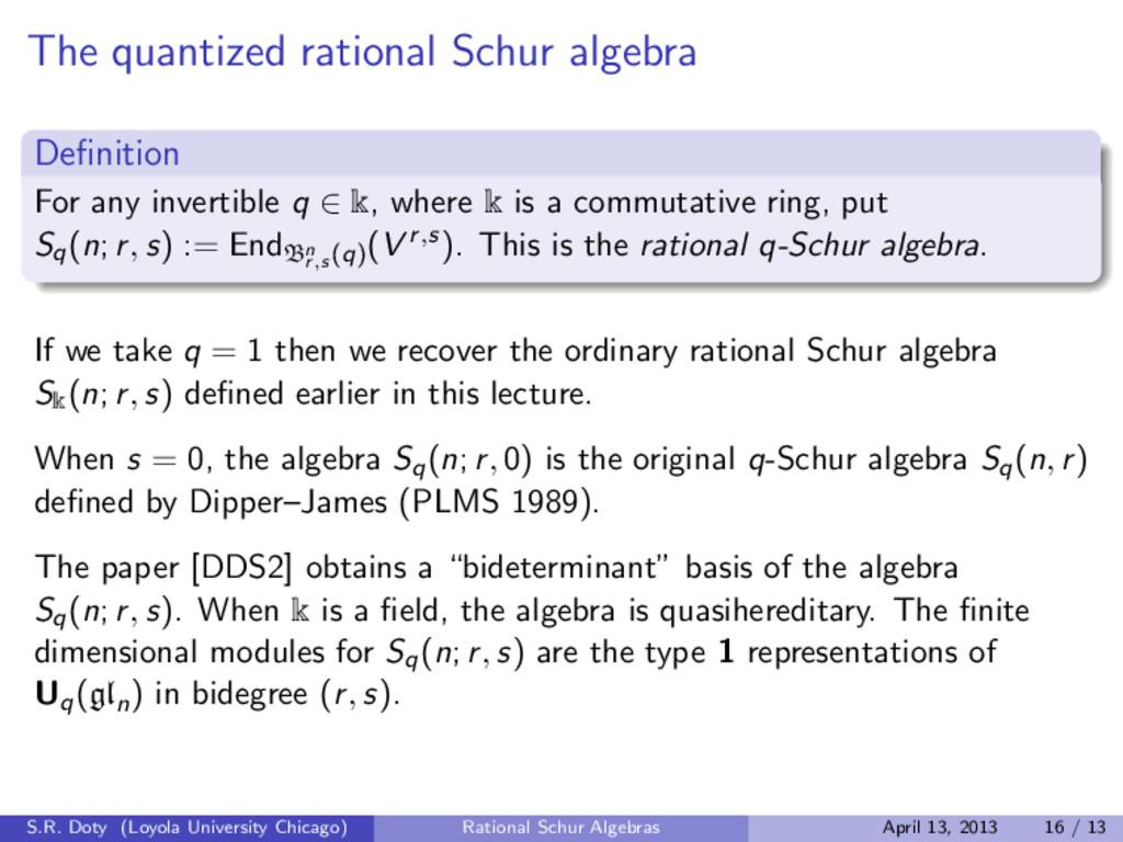 The quantized rational Schur algebra Definition ...